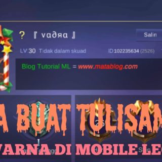 cara ganti warna tulisan di bio mobile legends